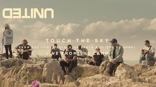 Touch The Sky LIVE - Hillsong UNITED - of Dirt and Grace