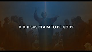 3  Did Jesus Claim to be God  vs2