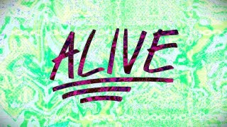 Alive (Lyric Video) - Hillsong Young & Free